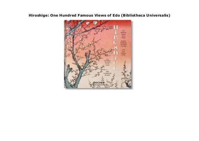 Hiroshige. One Hundred Famous Views of Edo (Bibliotheca