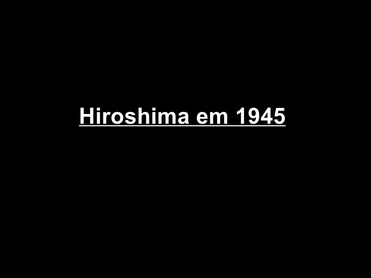 Hiroshima em 1945