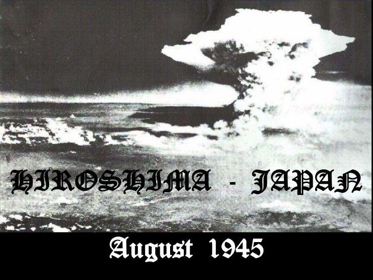 HIROSHIMA - JAPAN    August 1945