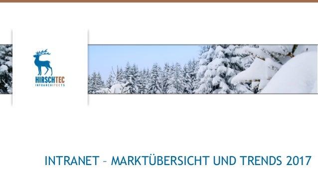 INTRANET – MARKTÜBERSICHT UND TRENDS 2017