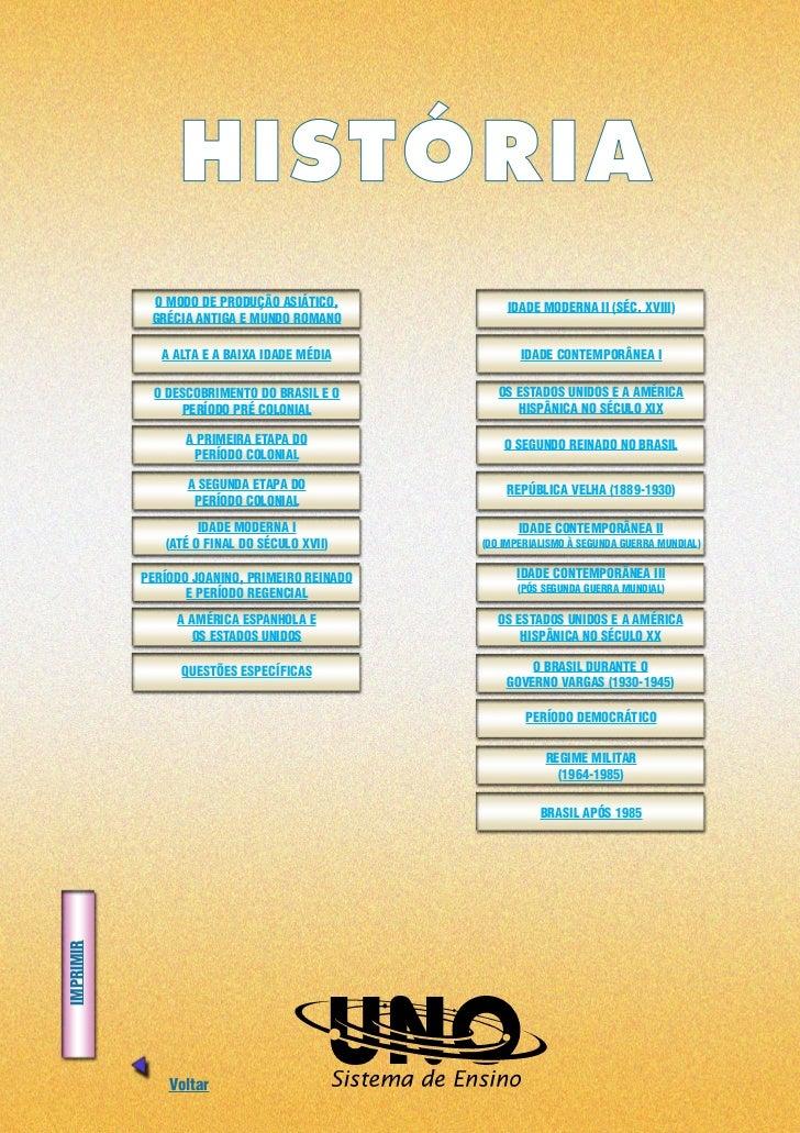 HISTÓRIA            O MODO DE PRODUÇÃO ASIÁTICO,           IDADE MODERNA II (SÉC. XVIII)            GRÉCIA ANTIGA E MUNDO ...