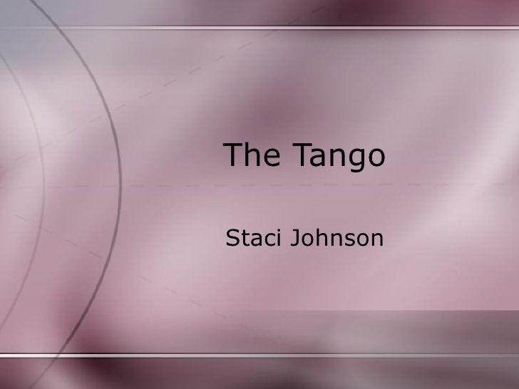 The Tango Staci Johnson