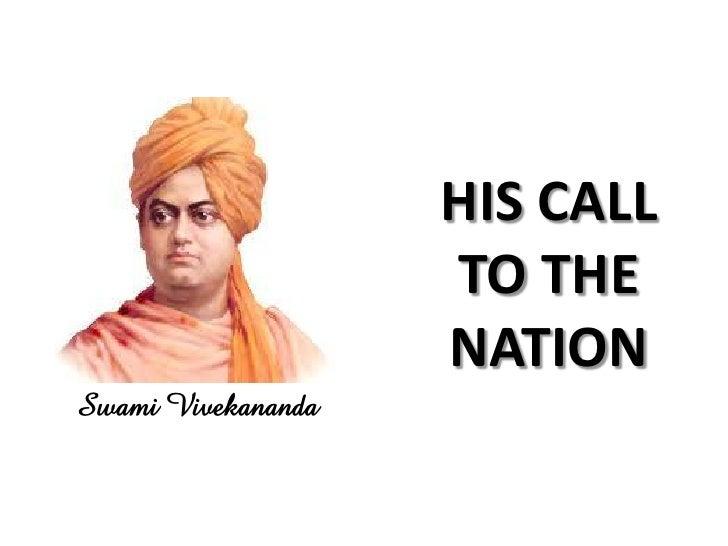 HIS CALL                    TO THE                    NATIONSwami Vivekananda
