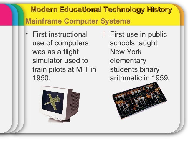 history of educational technology The sage encyclopedia of educational technology examines information on leveraging the power of technology to support teaching and learning while using inno.