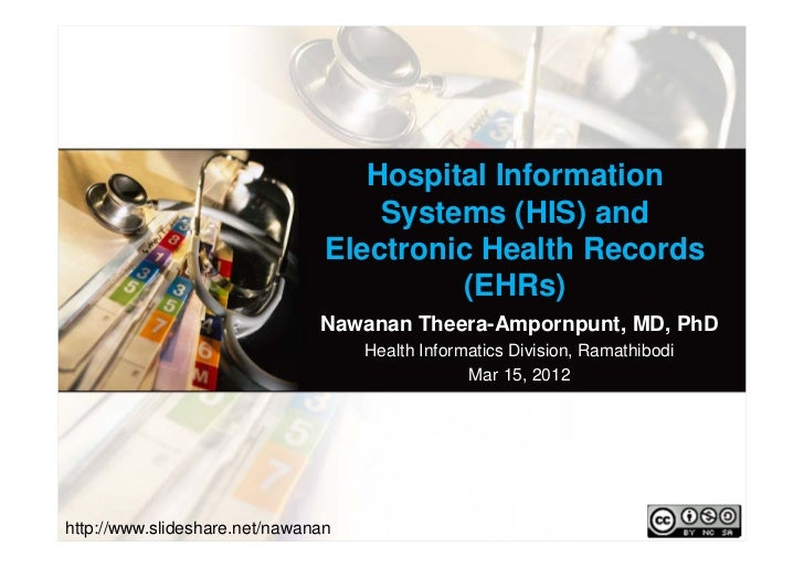 Hospital Information                                    Systems (HIS) and                                Electronic Health...