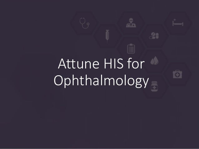 HIS for Ophthalmology Slide 3