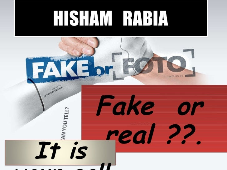 HISHAM  RABIA Fake  or  real ??. It is your call