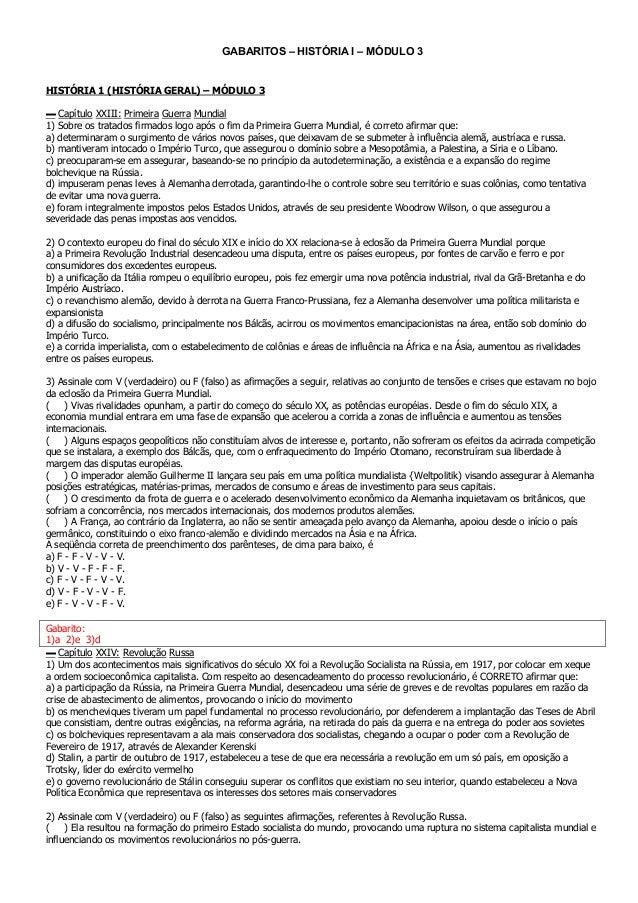 GABARITOS – HISTÓRIA I – MÓDULO 3 HISTÓRIA 1 (HISTÓRIA GERAL) – MÓDULO 3 ▬ Capítulo XXIII: Primeira Guerra Mundial 1) Sobr...