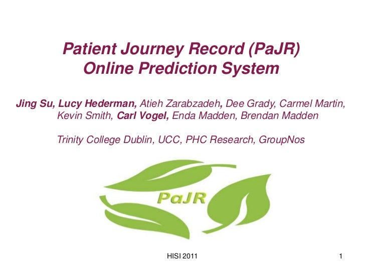 Patient Journey Record (PaJR)           Online Prediction SystemJing Su, Lucy Hederman, Atieh Zarabzadeh, Dee Grady, Carme...