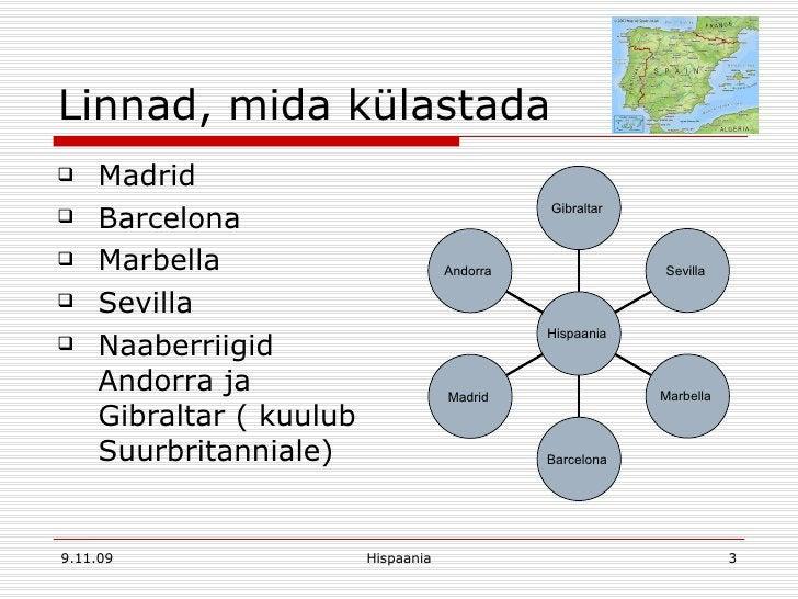 Linnad, mida külastada <ul><li>Madrid </li></ul><ul><li>Barcelona </li></ul><ul><li>Marbella </li></ul><ul><li>Sevilla  </...