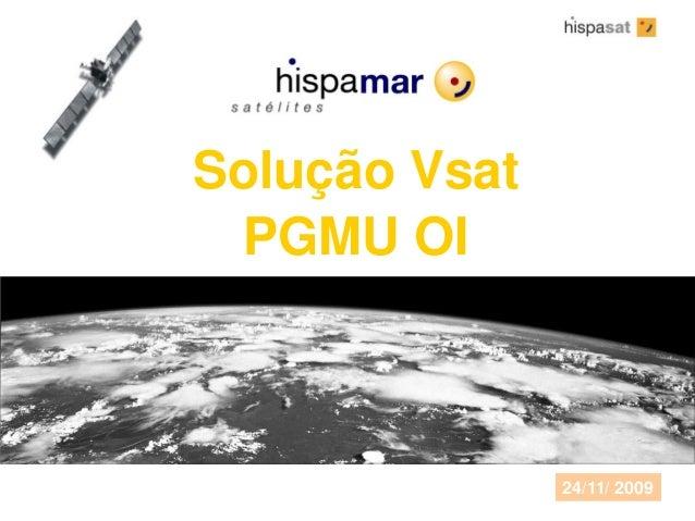 Solução Vsat PGMU OI 24/11/ 2009