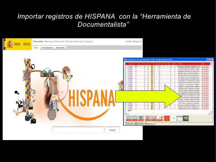 """Importar registros de HISPANA con la """"Herramienta de                     Documentalista"""""""
