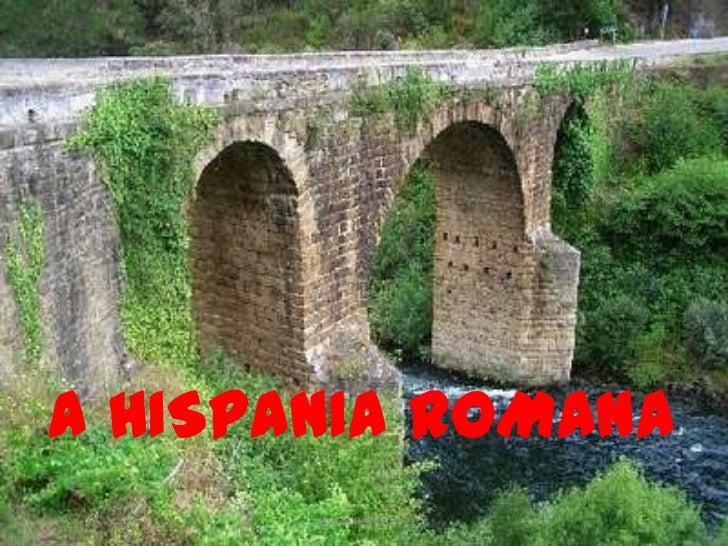 A HISPANIA ROMANA<br />Lidia de Pedro López<br />