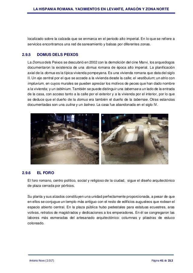 Hispania romana: yacimientos en Levante, Aragón y zona norte