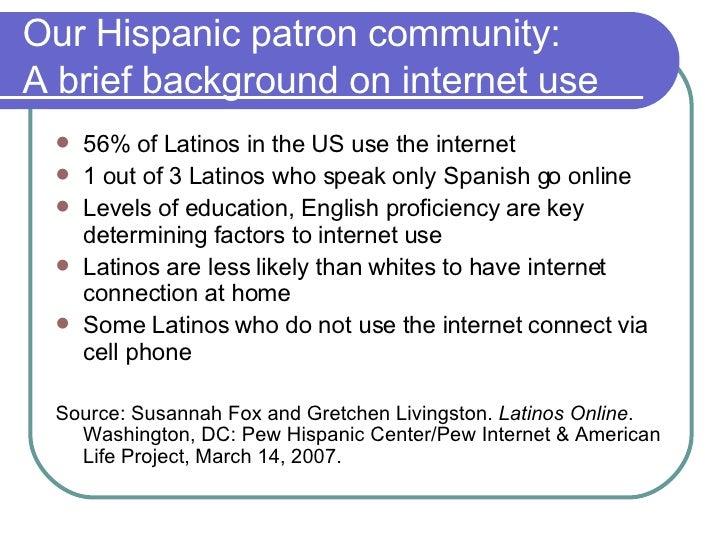 Hispanic Patrons And Web 2.0 Slide 3