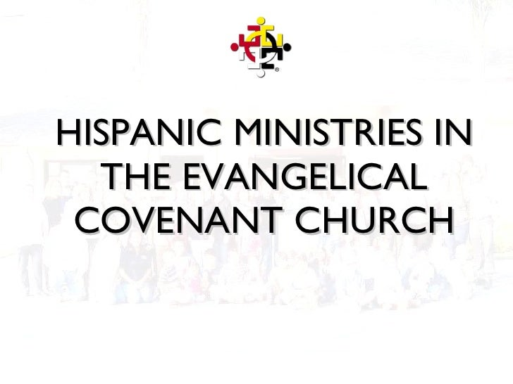 HISPANIC MINISTRIES IN THE EVANGELICAL COVENANT CHURCH