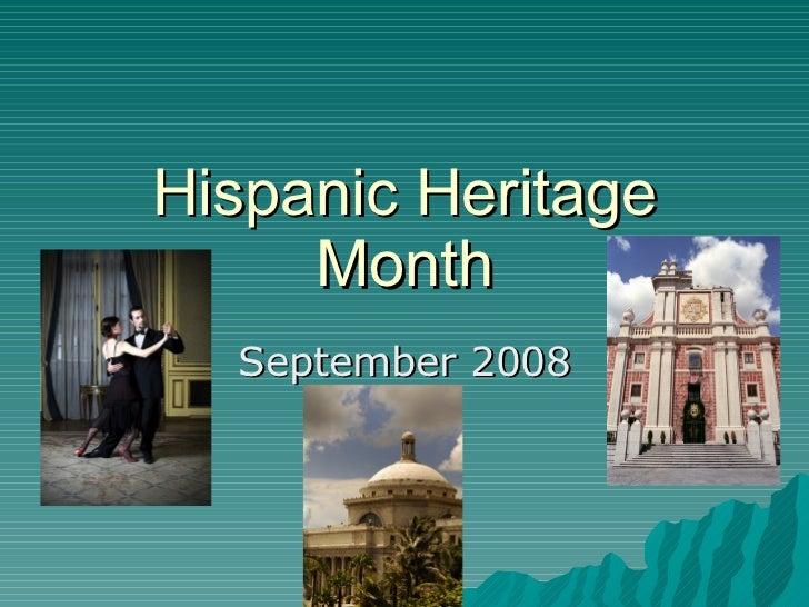 Hispanic Heritage Month September 2008