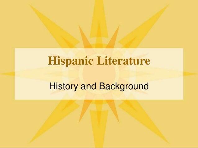 Hispanic Literature History and Background