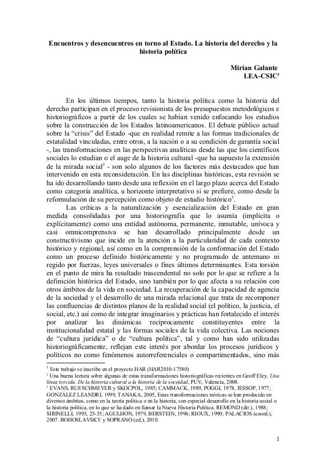Encuentros y desencuentros en torno al Estado. La historia del derecho y la historia política Mirian Galante LEA-CSIC1 En ...