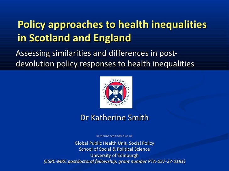 Policy approaches to health inequalitiesin Scotland and EnglandAssessing similarities and differences in post-devolution p...