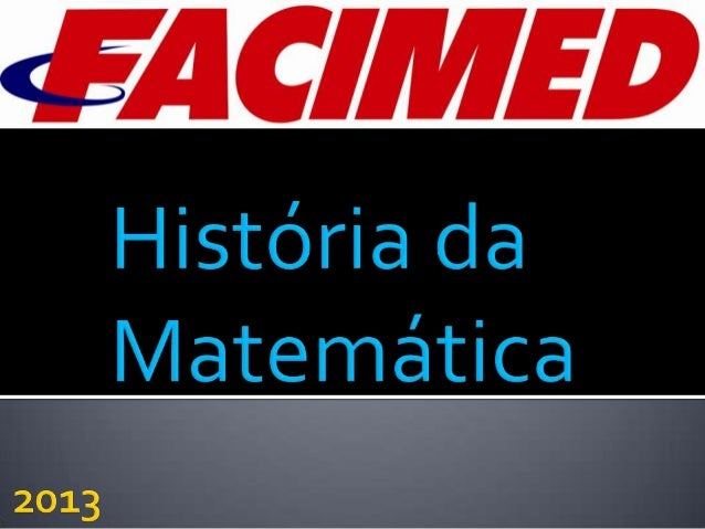 Tema : A Natureza da Matemática e as suas Origens. Neste trabalho falaremos sobre os vários aspectos da matemática, de uma...