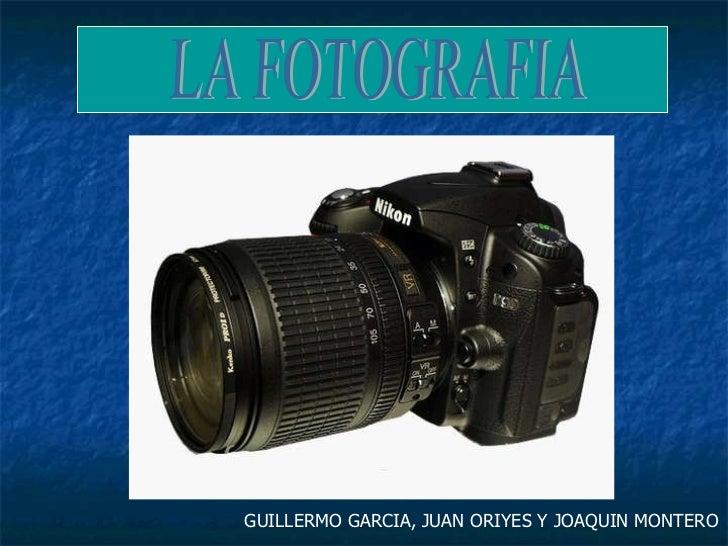 LA FOTOGRAFIA GUILLERMO GARCIA, JUAN ORIYES Y JOAQUIN MONTERO