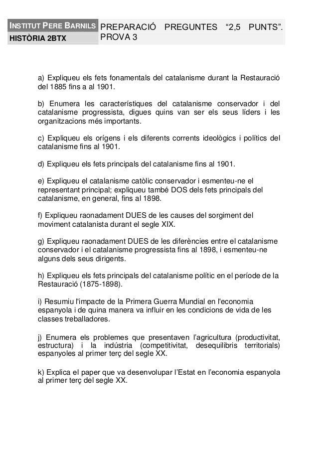 """INSTITUT PERE BARNILS PREPARACIÓ PREGUNTES """"2,5 PUNTS"""". PROVA 3 HISTÒRIA 2BTX  a) Expliqueu els fets fonamentals del catal..."""