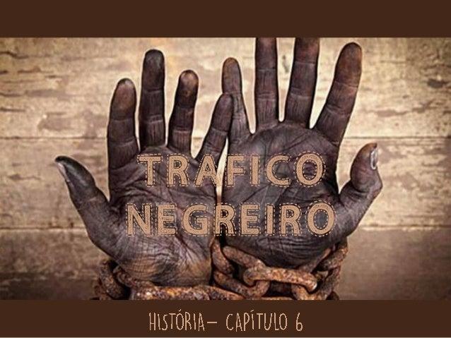 TRAFICO NEGREIRO