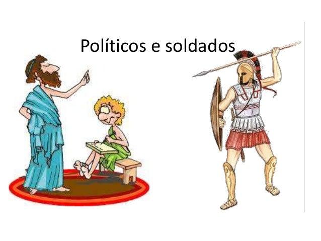 Políticos e soldados