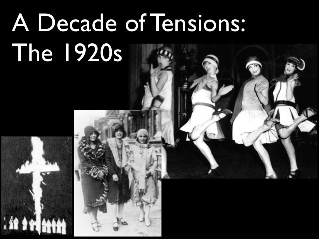 A Decade of Tensions: The 1920s