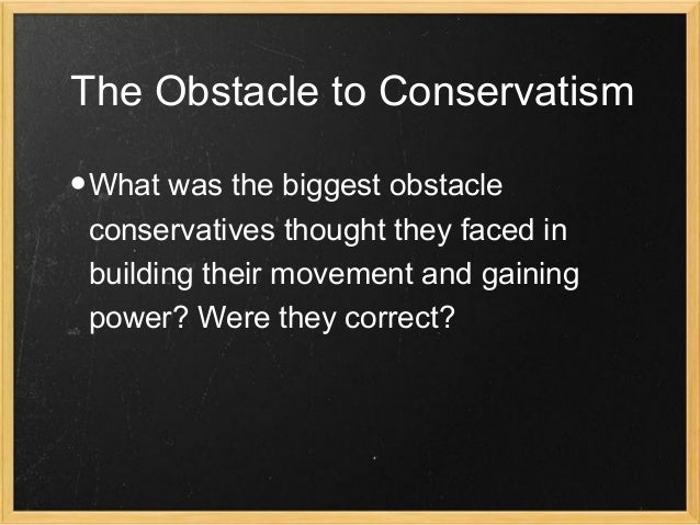 why has conservatism been described as Nazism has been repackaged as conservatism part 2  (the control of population to weed out undesirables)  knowledge has always been approached from a holistic.