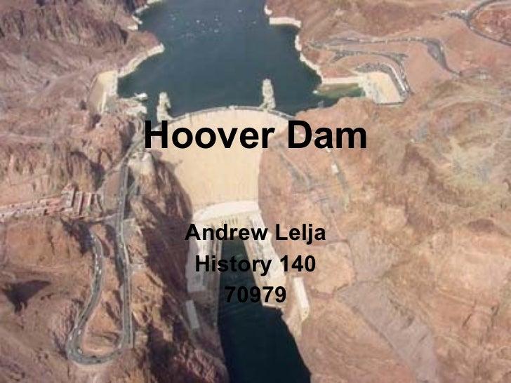 Hoover Dam Andrew Lelja History 140 70979