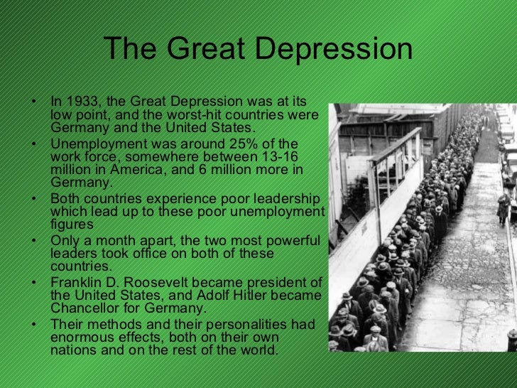 The Great Depression <ul><li>In 1933, the Great Depression was at its low point, and the worst-hit countries were Germany ...