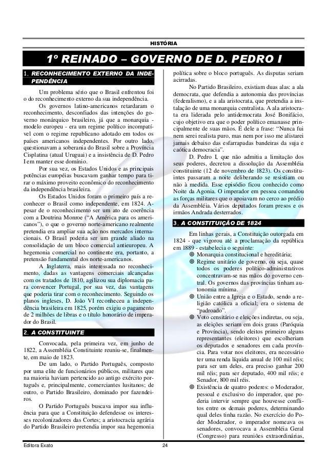 HISTÓRIA         1º REINADO – GOVERNO DE D. PEDRO I1. RECONHECIMENTO EXTERNO DA INDE-                            política ...