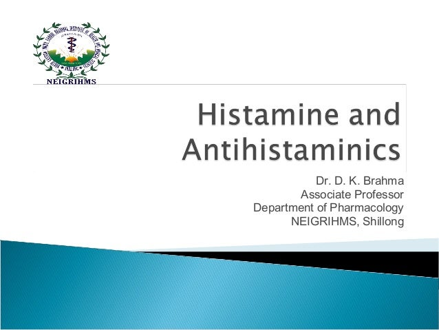 Dr. D. K. Brahma Associate Professor Department of Pharmacology NEIGRIHMS, Shillong
