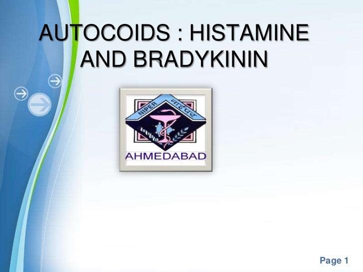 AUTOCOIDS : HISTAMINE   AND BRADYKININ                        Page 1