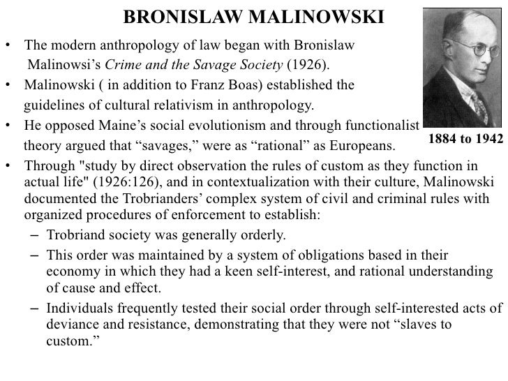 A study of the anthropological systems by bronislaw malinowski