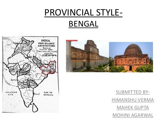 bengal provincial style