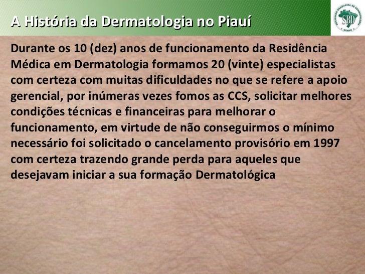 História da Dermatologia no Piauí