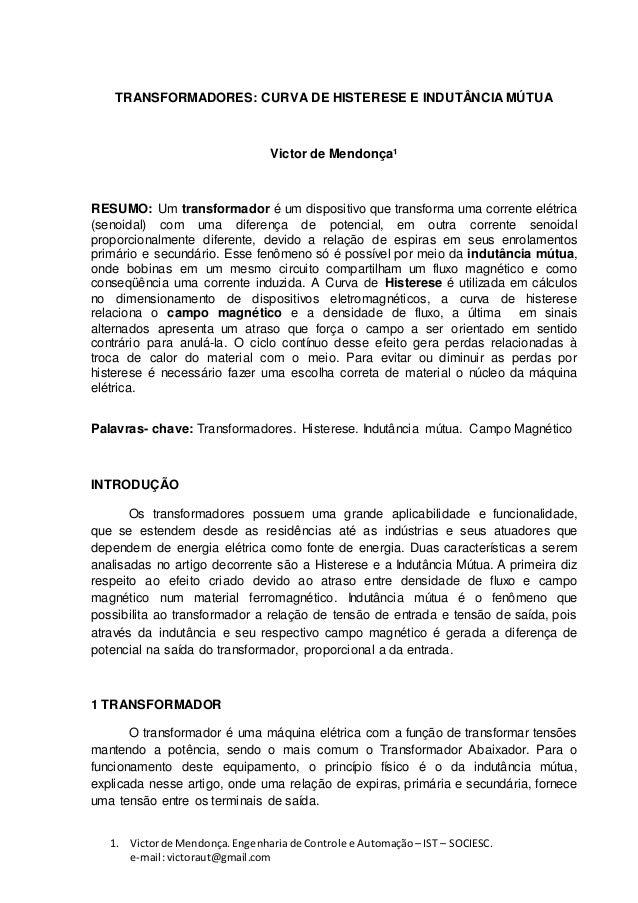 1. Victorde Mendonça.Engenhariade Controle e Automação – IST – SOCIESC. e-mail:victoraut@gmail.com TRANSFORMADORES: CURVA ...