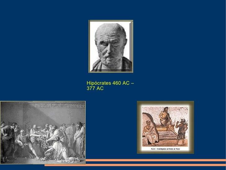 Hipócrates 460 AC – 377 AC