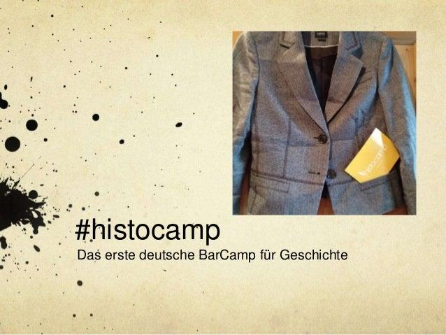 #histocamp Das erste deutsche BarCamp für Geschichte
