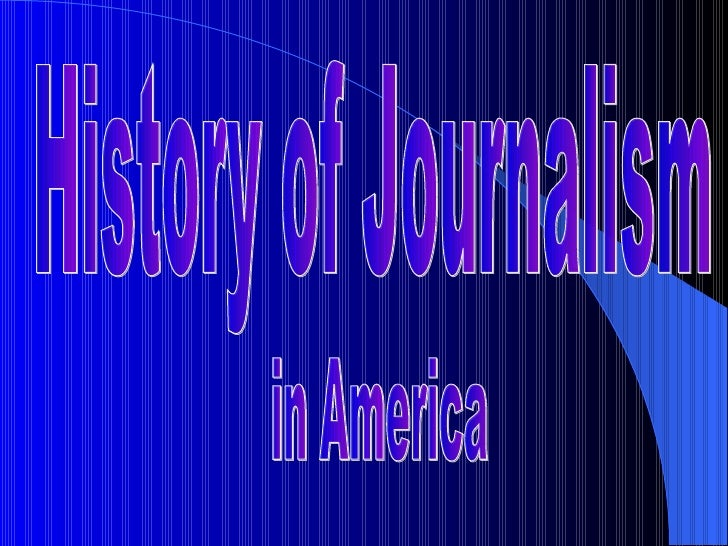 History of Journalism in America