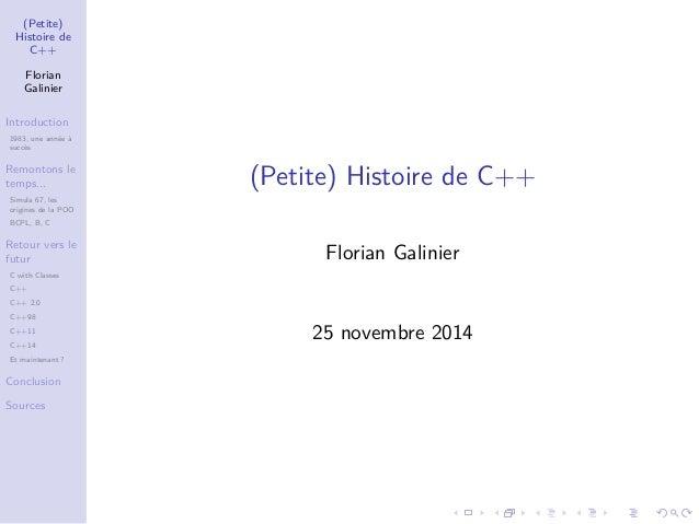 (Petite)  Histoire de  C++  Florian  Galinier  Introduction  1983, une année à  succès  Remontons le  temps...  Simula 67,...