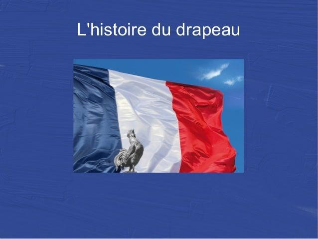 L'histoire du drapeau