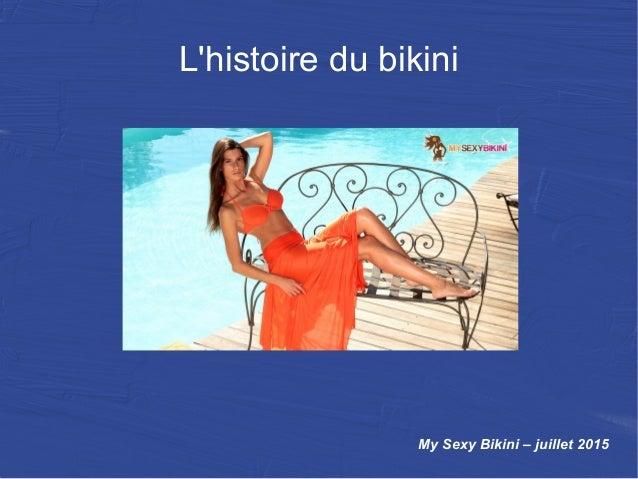 L'histoire du bikini My Sexy Bikini – juillet 2015
