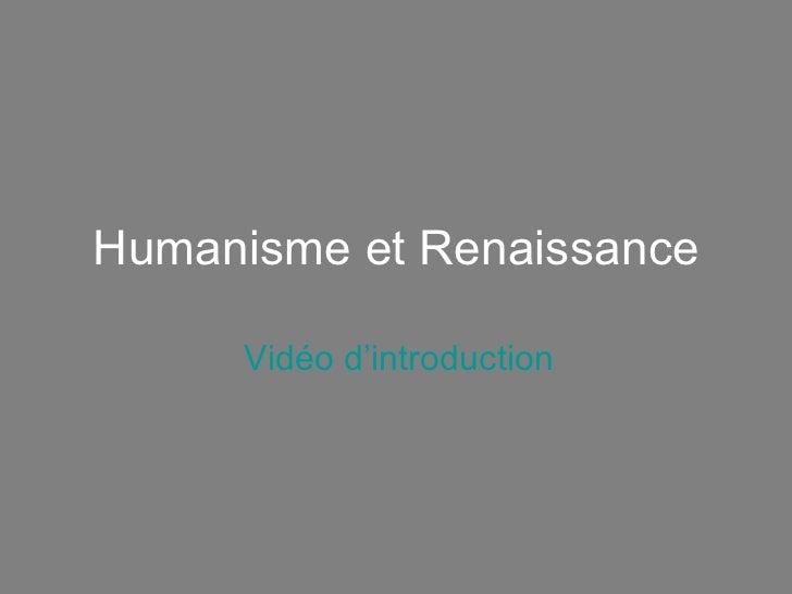 Humanisme et Renaissance Vidéo d'introduction