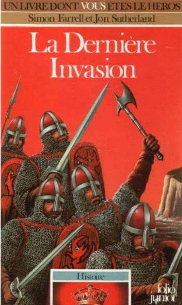 Titre original : The Lasl Invasion, 1066 © Simon Farrell et Jon Sutherland, 1986, pour le texte © André Deutsch et Grafton...