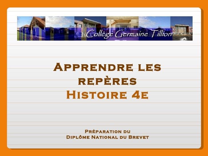 Apprendre les repères Histoire 4e Préparation du Diplôme National du Brevet