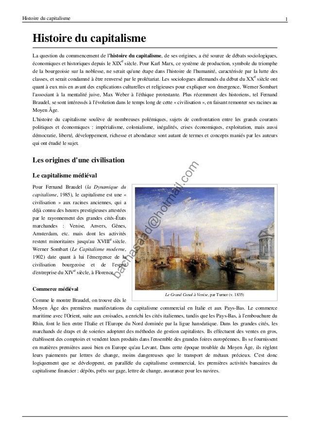 Histoire du capitalisme  1  Histoire du capitalisme La question du commencement de l'histoire du capitalisme, de ses origi...